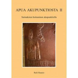 Apua akupunktiosta 2: Sairauksien hoitaminen akupunktiolla