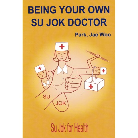 Being Your Own Su Jok Doctor kirja